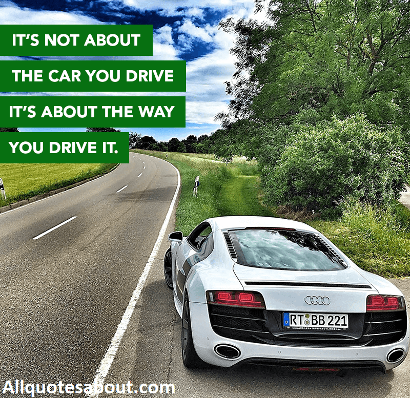 250+ Car Quotes and Sayings