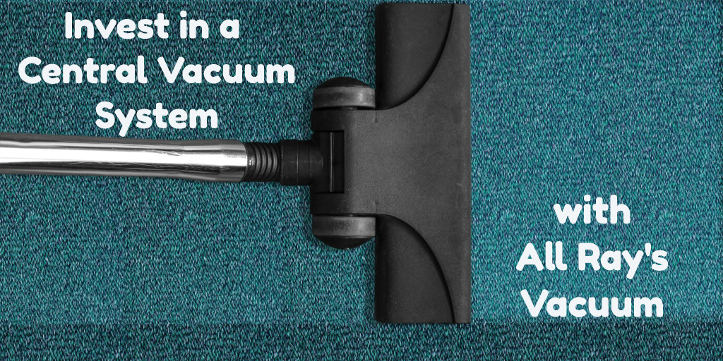 top-10-benefits-of-owning-a-central-vacuum-system