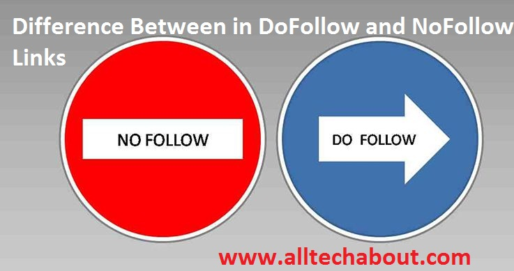 Difference Between in DoFollow and NoFollow Links