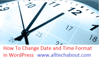 How To Change Date and Time Format Setting in WordPress