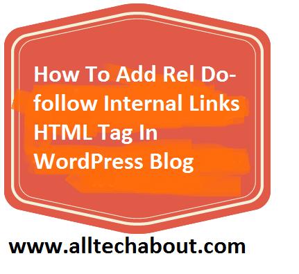 Add rel DoFollow Internal Links HTML Tag