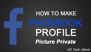How To Make Your Facebook Profile Picture Unclickable Or Private