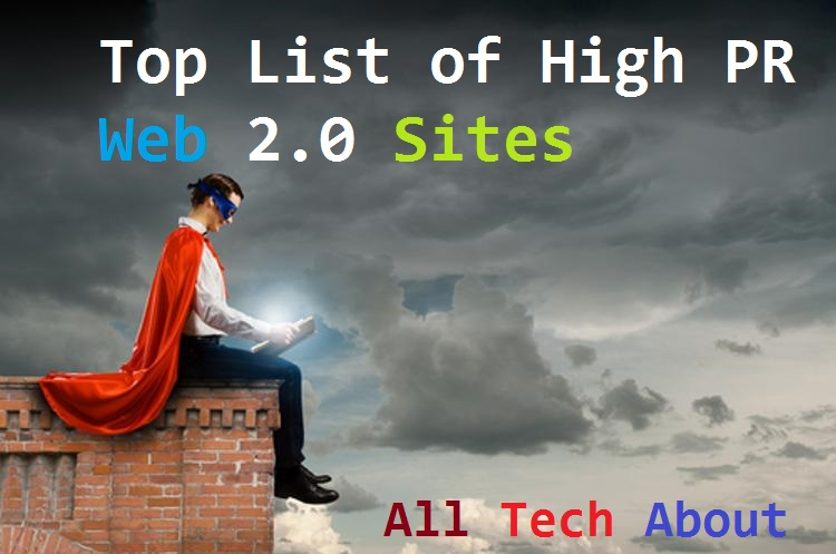 Top List of High PR Web 2.0 Sites