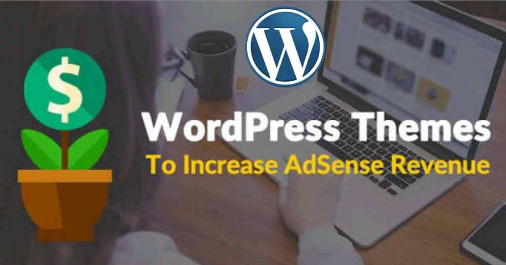 Top 10 Best Google Adsense optimized WordPress Themes 2017