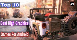 Top 10 Best High Graphic Games For Android under 1GB to 500MB 2018 [Exclusive]