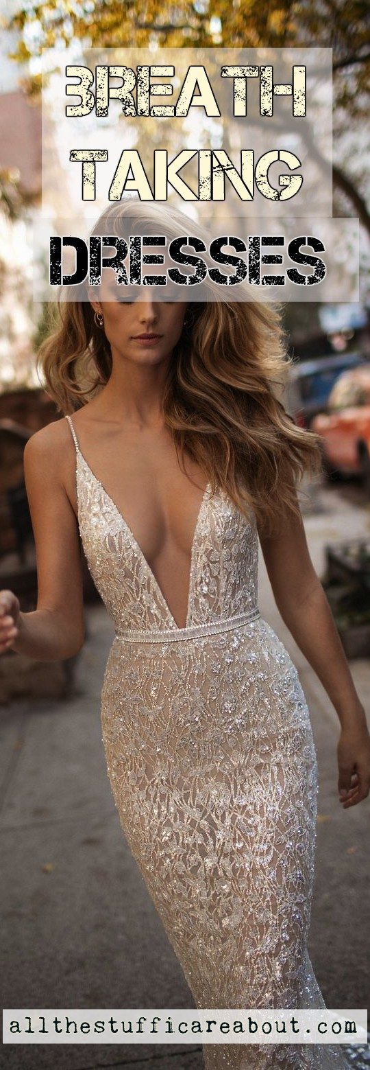 Breathtaking dresses - allthestufficareabout.com