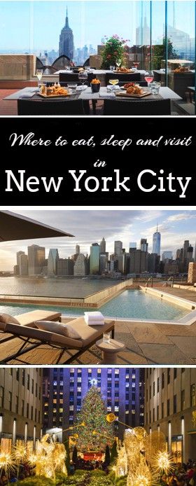 NYC where to eat sleep and visit