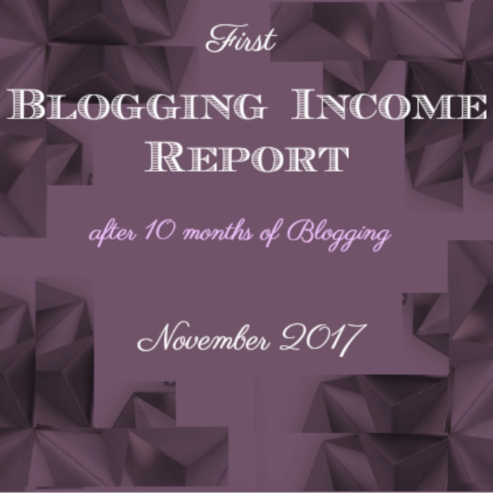Blogging Income Report - after 10 months of blogging