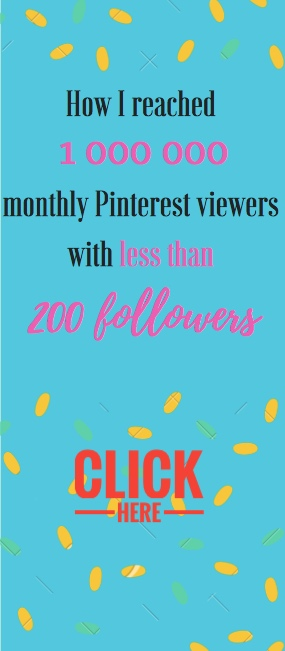 How I reached 1 mln Pinterest viewers with less than 200 followers