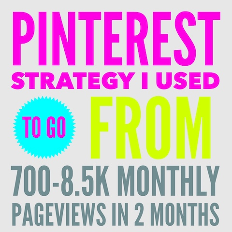Pinterest strategy I used to go from 700-8500 monthly page views in 2 months