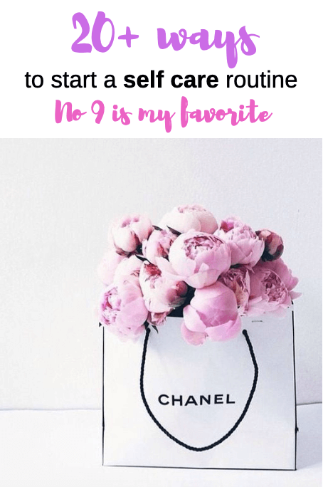 20 plus ways to start a self care routine