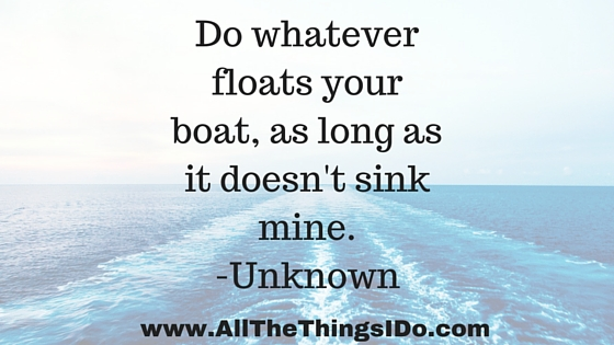 Do whatever floats your boat