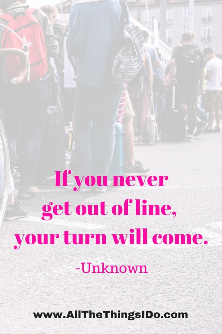 On Waiting Your Turn….