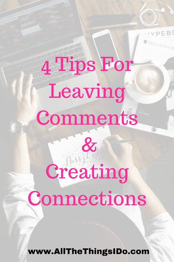 4 Tips For Leaving Comments & Creating Connections