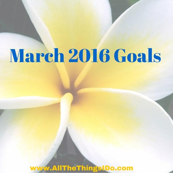 March 2016 Goals