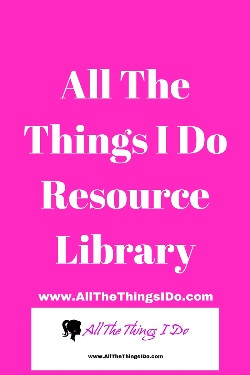 All The Things I Do Resource Library