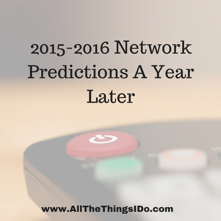 2015-2016 Network Predictions A Year Later fb