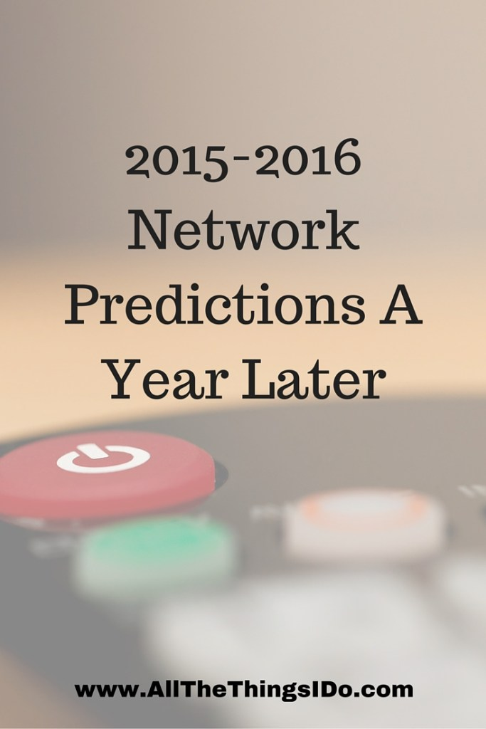 2015-2016 Network Predictions A Year Later