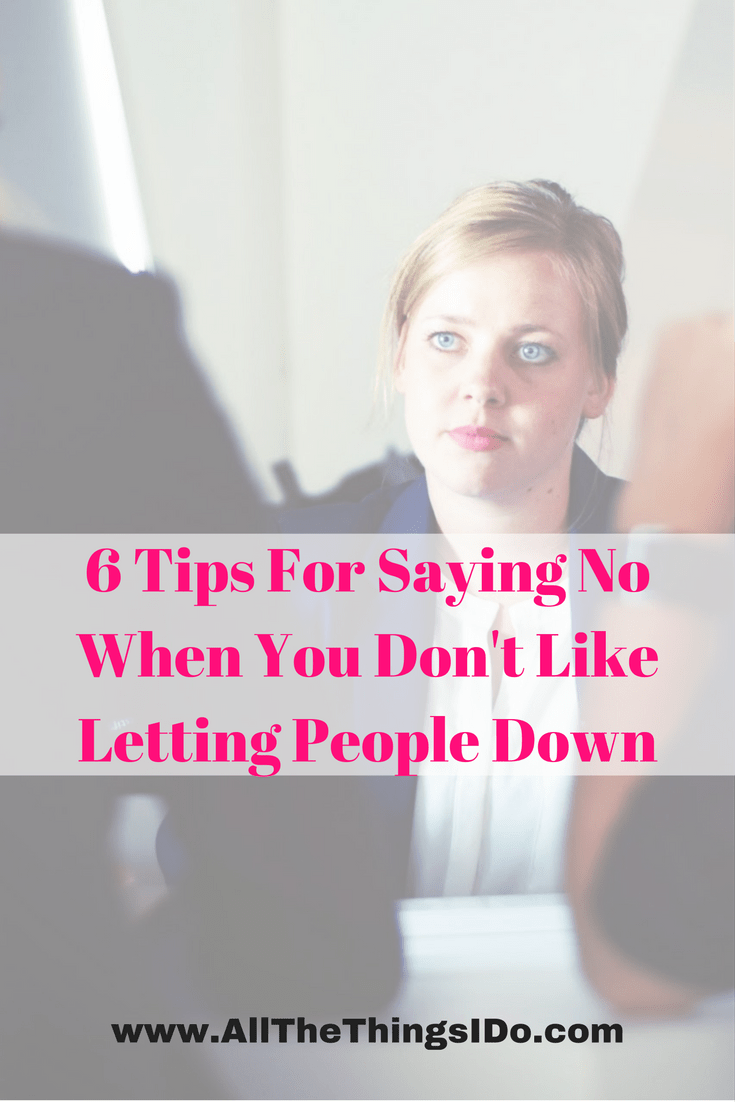 6 Tips For Saying No When You Don't Like Letting People Down