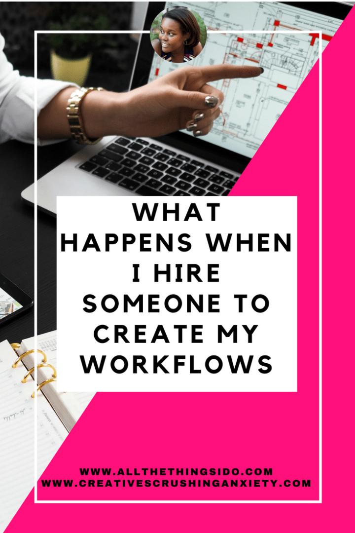 Hiring someone to setup my workflows
