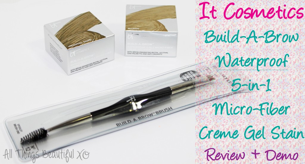 It Cosmetics Build-A-Brow Waterproof 5-in-1 Micro-Fiber Creme Gel Stain Demo & Review from All Things Beautiful XO