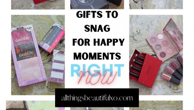 Beauty Gifts to Snag for Happy Moments Right Now including Tarte, Pixi, FRESH, Laura Mercier, & more on All Things Beautiful XO