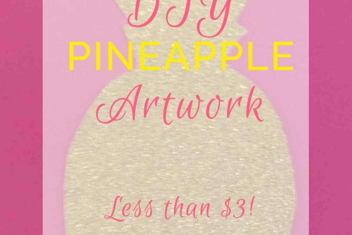 DIY Pineapple Artwork- budget-friendly DIY Decor and art this project took less than 10 min and $3 it is perfect for busy mamas who love decorating! Repin and then READ more at All Things Big and Small Blog!
