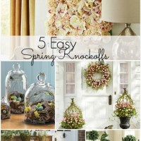 5 Easy Spring Decor Knock Offs