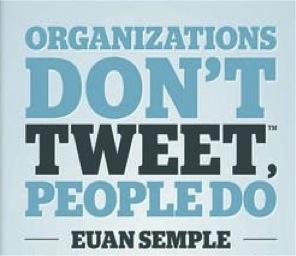 Organisations don't tweet, people do