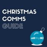 Christmas comms guide