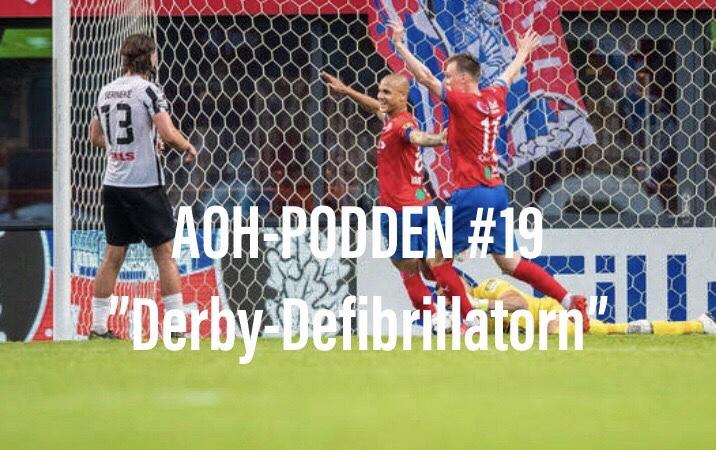 """AOH – Podden #19 """"Derby-Defibrillatorn"""""""