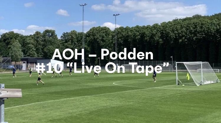 """AOH – Podden #10 """"Live on tape"""""""