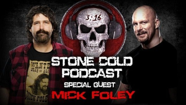 Watch WWE Stone Cold Podcast with Mick Foley Full Show Online Free