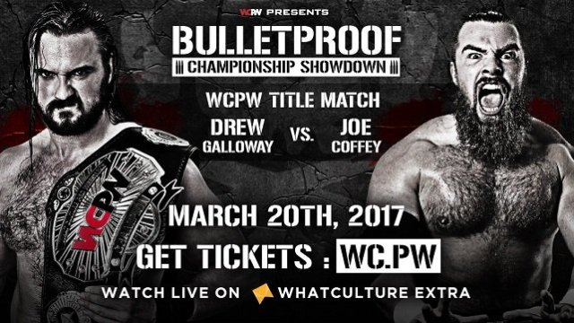 Watch WCPW BulletProof 3/20/2017 Full Show Online Free