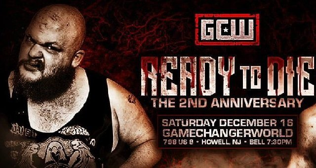 Watch GCW Wrestling: Ready to Die 12/16/2017 Full Show Online Free