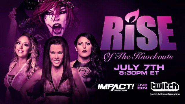 Watch GFW Impact Wrestling Rise of The Knockouts 7/7/2018 Full Show Online Free
