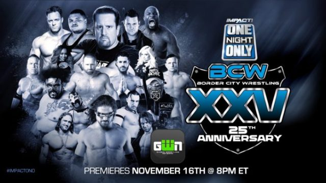 Watch Impact Wrestling One Night Only: BCW 25th Anniversary 2018 Full Show Online Free