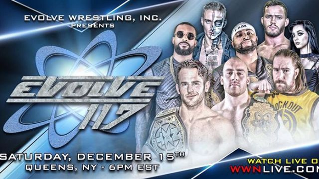 Watch Evolve Wrestling 117 iPPV 12/15/2018 Full Show Online Free