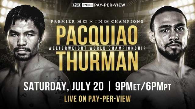 Watch Boxing: Manny Pacquiao vs. Keith Thurman 7/20/2019 PPV Full Show Online Free