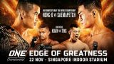 Watch ONE Championship: Edge of Greatness 11/22/2019 Full Show Online Free