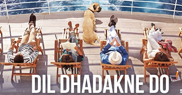 Watch Dil Dhadakne Do Online Free (2015) Full Hindi Movie