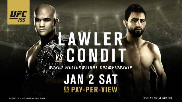 Watch UFC 195: Lawler vs. Condit PPV 1/2/2016 Full Show Online Free