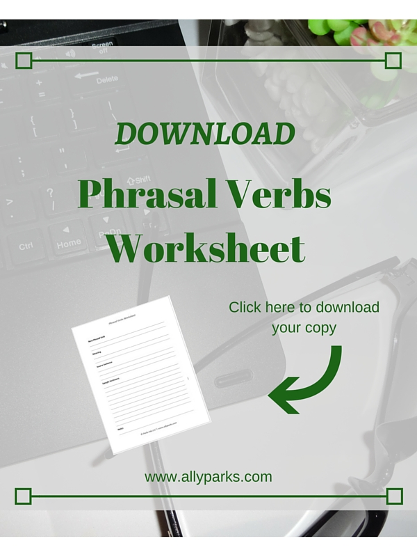 Learn Phrasal Verbs with Phrasal Verbs Worksheet   How to Learn English English Worksheets  Worksheet English  learn English  free printable English  worksheets  http