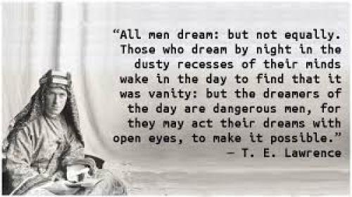 All Men Dream - T.E Lawrence poster