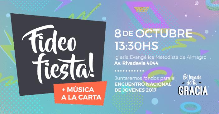 Fideo Fiesta 2017 – Edición «Música a la Carta»