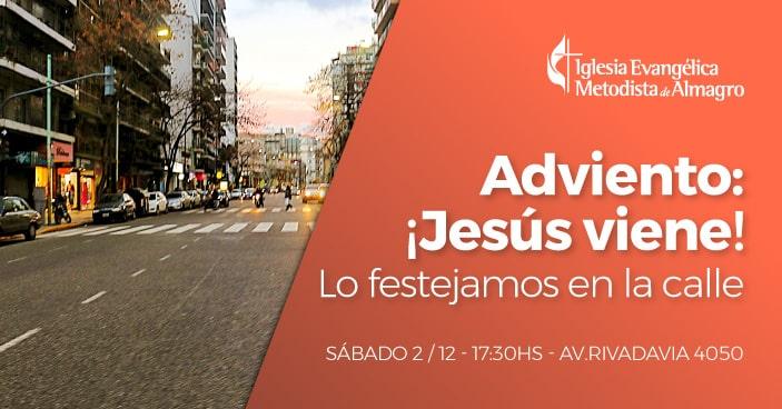 Adviento: ¡Jesús viene! – Lo festejamos en la calle