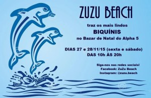 Zuzu Beach no bazar do Alpha 5