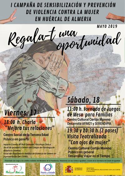 Regala-t una oportunidad programa de actividades en Huércal de Almería, para sensibilizar y prevenir la violencia contra la mujer