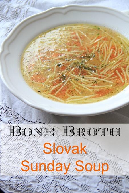 Slovak Sunday Soup made with Bone Broth