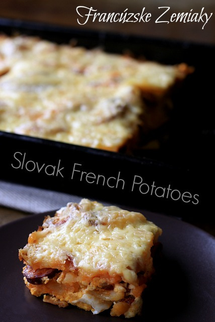 Francuske Zemiaky: Slovak French Potato Casserole - Almost Bananas